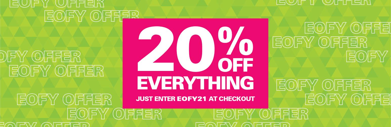 Enter EOFY20 at checkout