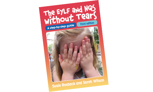 NEW edition – The EYLF and NQS without Tears