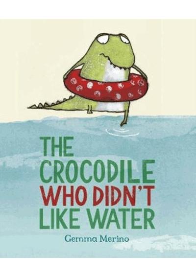 The Crocodile who didn't like water Cover