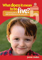 What Does It Mean to Be Five