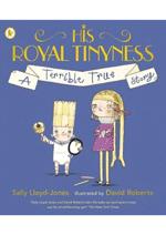 His Royal Tinyness