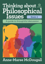 Thinking about Philosophical Issues – Bk 2