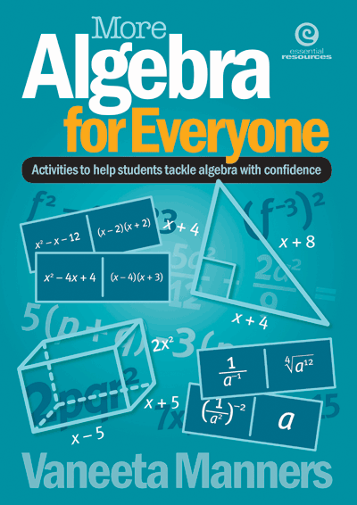 Essential Resources | More Algebra for Everyone by Vaneeta Manners ...