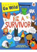 Go Wild - Be A Survivor