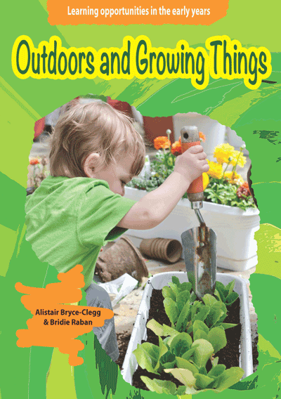Learning Opportunities: Outdoors and Growing Things Cover
