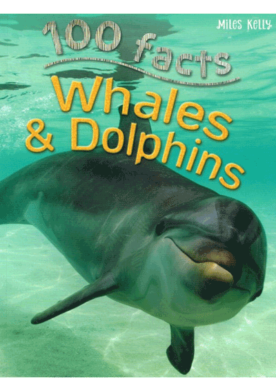 100 Facts - Whales & Dolphins Cover