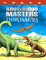 Knowledge Masters - Dinosaurs