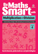 Be Maths Smart with Multiplication and Division, Stage 4