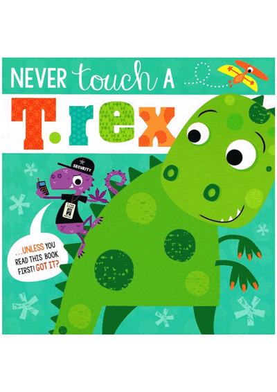Never Touch a T-Rex Cover