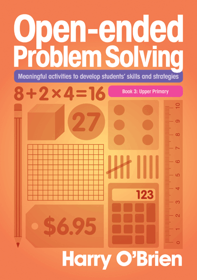 Teaching Solutions   Open-Ended Problem Solving: Upper Primary by ...
