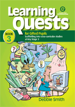 Learning Quests for Gifted Pupils Bk 3 (KS 3)