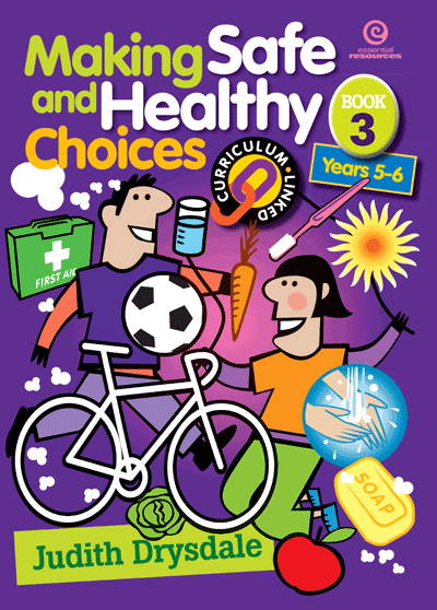 Making Safe and Healthy Choices Bk 3 Yrs 5-6 Cover