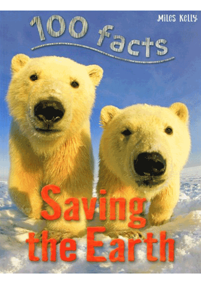 100 Facts - Saving the Earth Cover