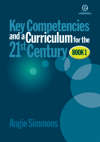 Key Competencies & Curriculum for the 21st Century Bk 1 Cover