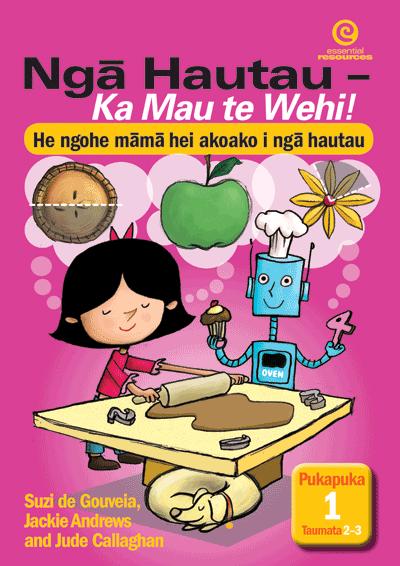 Nga Hautau – Ka Mau te Wehi! Pukapuka 1. Taumata 2–3 Cover