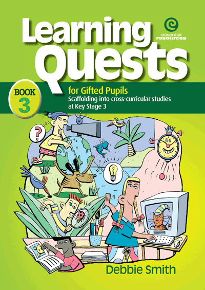 Learning Quests for Gifted Pupils Bk 3 (KS 3) Cover