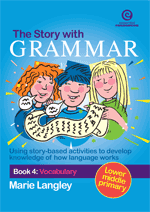 The Story with Grammar Bk 4: Vocabulary