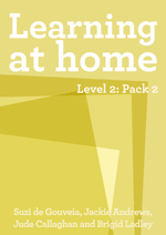 Learning at Home – Level 2: Pack 2