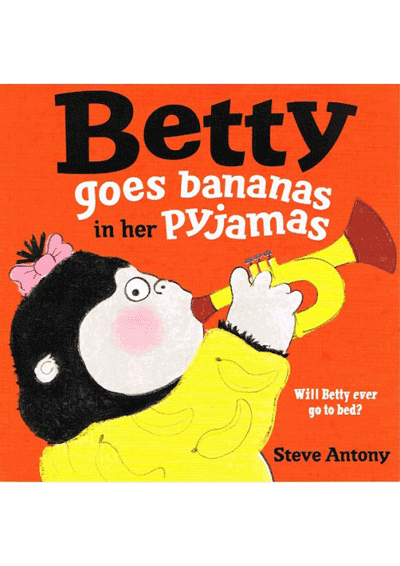 Betty Goes Bananas in her Pyjamas Cover