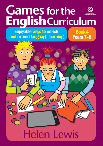 Games for the English Curriculum Bk 4 Yrs 7–8 Cover