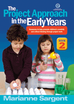 Project Approach in the Early Years Bk 2