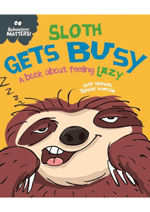 Behaviour Matters! Sloth gets busy