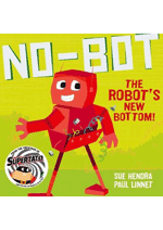 No-Bot  the Robot's New Bottom