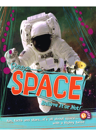 Ripley's Twists - Space Believe It or Not! Cover