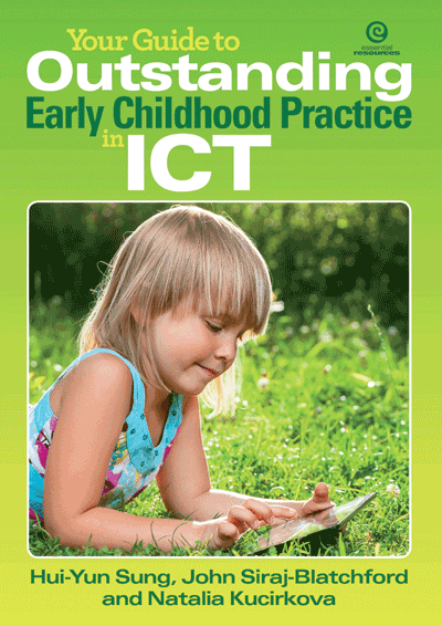Your Guide to Outstanding Early Childhood Practice in ICT Cover