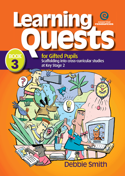 Learning Quests for Gifted Pupils Bk 3 (KS 2) Cover