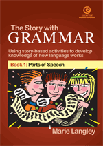 The Story with Grammar Bk 1: Parts of Speech
