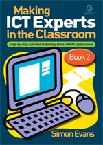 Making ICT Experts in the Classroom Bk 2