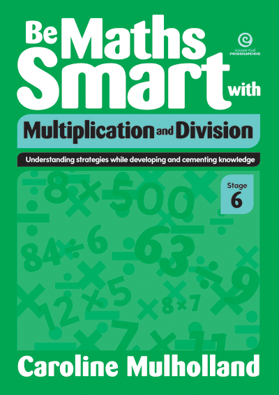 Be Maths Smart with Multiplication and Division, Stage 6 Cover