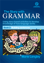 The Story with Grammar Bk 2: Building Sentences