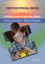 Meeting Special Needs: Using Assistive Technologies
