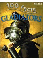 100 Facts - Gladiators