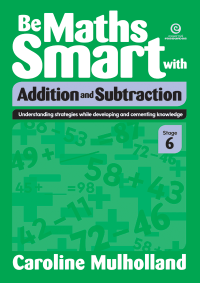 Be Maths Smart with Addition and Subtraction, Stage 6 Cover