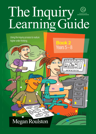 The Inquiry Learning Guide Bk 2 Yrs 5-8 Cover