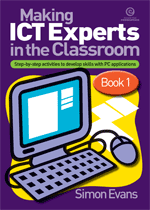 Making ICT Experts in the Classroom Bk 1