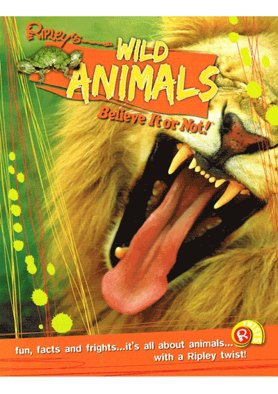 Ripley's Twists - Wild Animals Believe It or Not! Cover