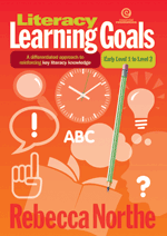 Literacy Learning Goals Early Level 1 to Level 2