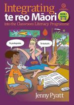 Integrating Te Reo Maori into Literacy  Bk 2