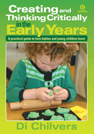 Creating and Thinking Critically in the Early Years Cover