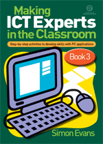 Making ICT Experts in the Classroom Bk 3