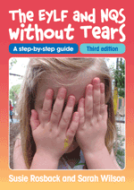 EYLF and NQS without Tears 3rd edition
