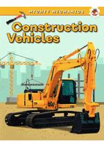 Mighty Mechanics - Construction Vehicles