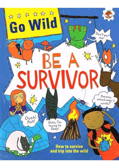 Go Wild - Be A Survivor Cover