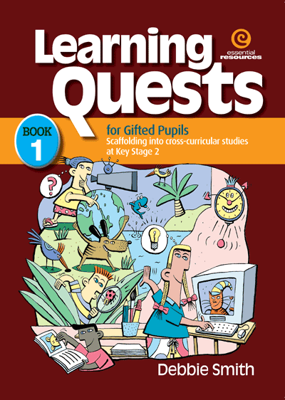 Learning Quests for Gifted Pupils Bk 1 (KS 2) Cover