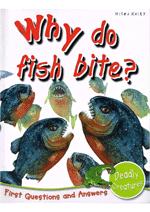 Why do fish bite?
