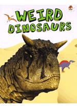 My Favourite Dinosaurs  - Weird Dinosaurs